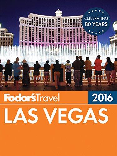 Fodor's Las Vegas 2016 (Full-color Travel Guide)