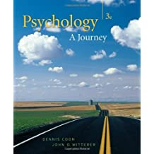 Psychology: A Journey (with Practice Exam and Visual Guide) (Available Titles CengageNOW) by Dennis Coon (2007-03-22)
