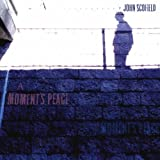 A Moment's Peace by John Scofield (2011-09-27)
