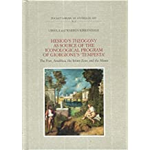 """Hesiod's Theogony as source of the iconological program of Giorgione's """"Tempesta"""": The Poet, Amalthea, The Infant Zeus and The Muses"""
