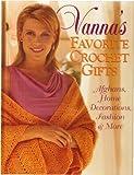Vanna's Favorite Crochet Gifts