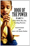 Book of the Power, Sarah B. Dennis, 1462603548