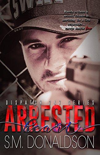 Arrested Heart: Arrested Heart: Dispatch (Sm Heart)