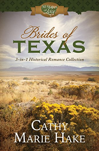 - Brides of Texas: 3-in-1 Historical Romance Collection (50 States of Love)