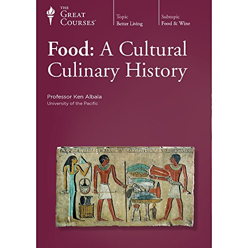 Food: A Cultural Culinary History by The Great Courses