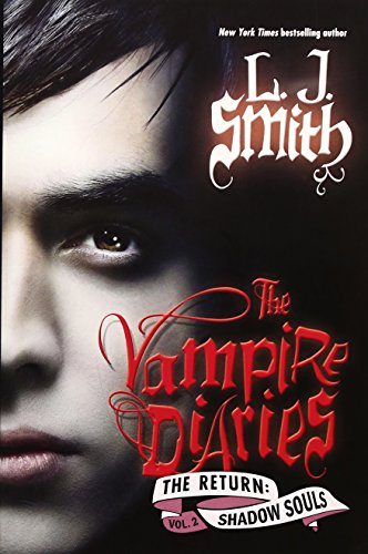 Vampire Diaries: The Return: Shadow Souls (international edition), The - APPROVED