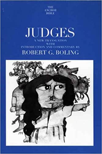 Judges The Anchor Yale Bible Commentaries Robert G Boling