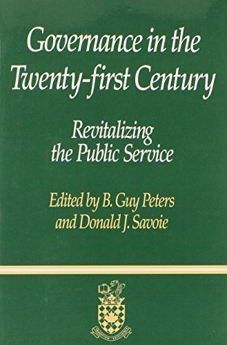 Governance in the Twenty-first Century: Revitalizing the Public Service (Canadian Centre for Management Development Series on Governa) by Guy Peters - In Center Queens Shopping