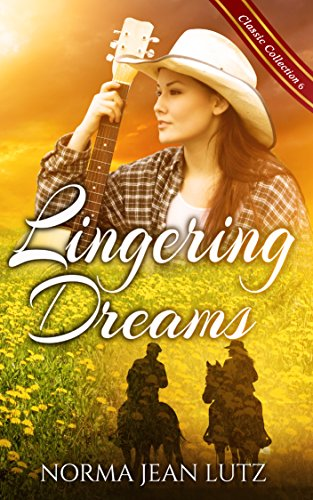 Lingering Dreams: Sweet Teen Romance (Norma Jean Lutz Classic Collection Book 6) by [Lutz, Norma Jean]