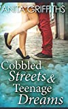 img - for Cobbled Streets & Teenage Dreams book / textbook / text book
