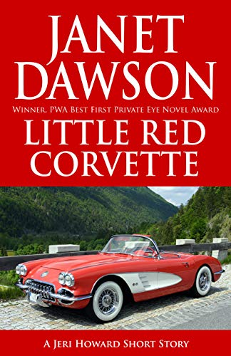 Little Red Corvette (A Jeri Howard Short Story Book for sale  Delivered anywhere in Canada