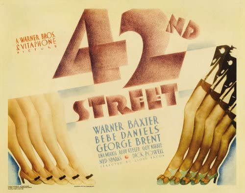 Amazon.com: 42nd Street Movie Poster (27 x 40 Inches - 69cm x 102cm) (1933)  Style B -(Warner Baxter)(Ruby Keeler)(Bebe Daniels)(George Brent)(Dick  Powell)(Guy Kibbee): Prints: Posters & Prints