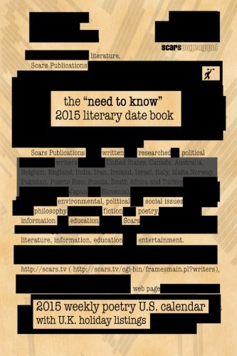 the Need to Know 2015 literary date book: Scars Publications 2014 mini poetry collection book and calendar