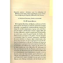 Relations entre les civilisations de Hallstatt et des autres stations danubiennes et les civilisations de Mycenes, de Tirynthe, d'Hissarlik et du Caucase. 1. La necropole d'Hissarlik, d'apres M.Boetticher. 2. Ilium dans ses relations avec les autres sites prehistoriques. 3. Note sur Coucouteni et plusieurs autres stations de la Moldavie du Nord. 4. Note sur la decouverte d'une epee de fer a' soie plate, type de Hallstatt, dans le departement de la Marne. 5. Sepulture gauloise de Saint-Jean-sur-