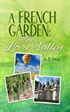 A French Garden: The Loire Valley