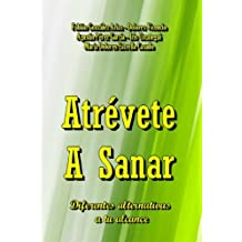 Atrévete A Sanar (Planeta-Windmills nº 952) (Spanish Edition)