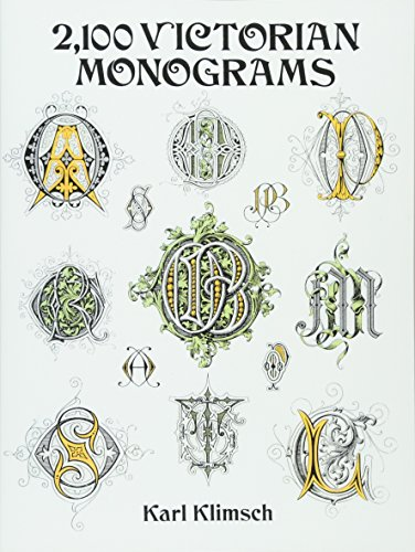 2,100 Victorian Monograms (Lettering, Calligraphy,