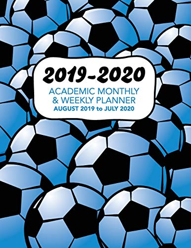 2019 - 2020 Academic Monthly & Weekly Planner - August 2019 to July 2020: Blue Shaded American Soccer Pattern - Organizer, Agenda and Calendar For ... (Blue Shaded Soccer Football Pattern) por Perfect Your Day Planners