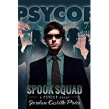 Spook Squad (PsyCop Book 7)