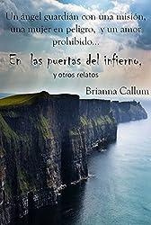 En las puertas del infierno, y otros relatos (Spanish Edition)