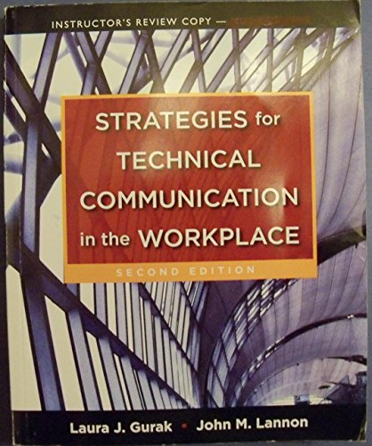 Strategies for Technical Communication in the Workplace Instructor's Review