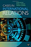 Cases in International Relations, Glenn P. Hastedt and Donna L. Lybecker, 1608712478
