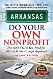 img - for Arkansas Do Your Own Nonprofit: The Only GPS You Need For 501c3 Tax Exempt Approval book / textbook / text book