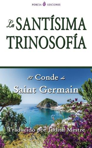 La santisima trinosofia (Spanish Edition) [Saint Germain] (Tapa Blanda)