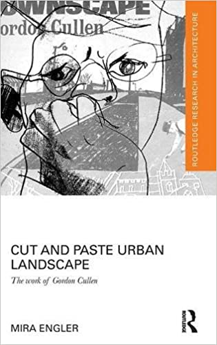 Amazon cut and paste urban landscape the work of gordon cut and paste urban landscape the work of gordon cullen routledge research in architecture 1st edition fandeluxe Choice Image