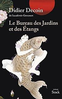 Le Bureau des Jardins et des Etangs, Decoin, Didier