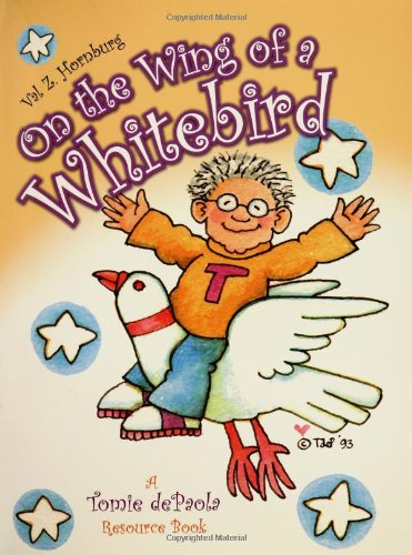 On the Wing of a Whitebird: A Tomie dePaola Resource Book ebook