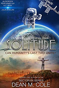 Solitude: Dimension Space Book One by [Cole, Dean M.]