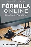 capa de Formula Online: Como Vender Pela Internet & Criar Negocios Digitais Lucrativos