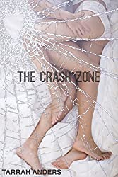 The Crash Zone (The Zone Series Book 2)