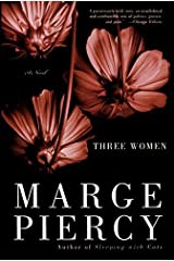 Three Women: A Novel Kindle Edition
