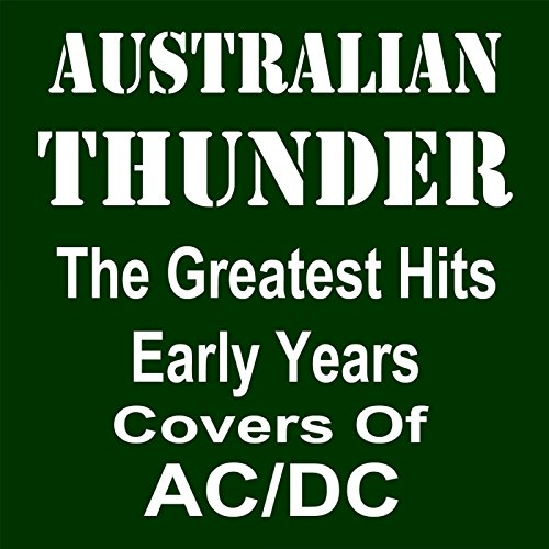 Greatest Hits Early Years: Covers Of Acdc (Best Ac Dc Covers)