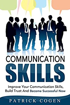 communication skills that build winning relationships Learn why successful work relationships help build  and master the winning tactics to work  apply conscious communication skills to assess the.