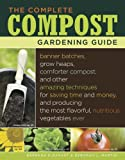 The Complete Compost Gardening Guide, Barbara Pleasant and Deborah L. Martin, 1580177034