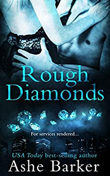 Rough Diamonds by [Barker, Ashe]