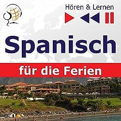 De vacaciones - Spanisch für die Ferien (Hören & Lernen)