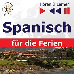 De vacaciones - Spanisch für die Ferien (Hören & Lernen) Hörbuch