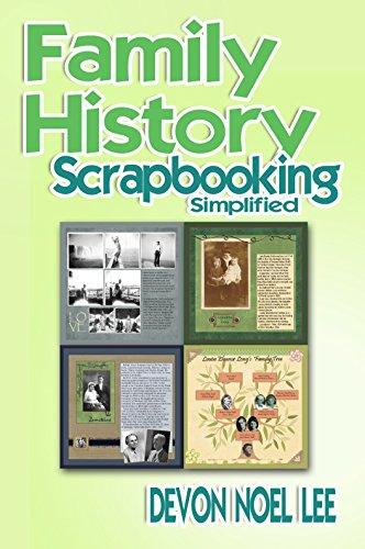 Heritage Scrapbooking - Family History Scrapbooking Simplified