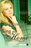 Sing Me Home, Jerri Corgiat, 0615812120