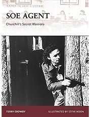 SOE Agent: Churchill's Secret Warriors