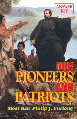 By McDevitt, Maureen K. Our Pioneers and Patriots: Answer Key (1940) Paperback