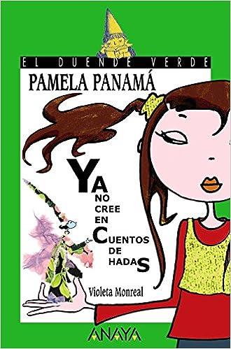 Pamela Panamá ya no cree en cuentos de hadas Literatura ...