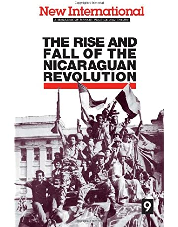 New International no. 9: The Rise and Fall of the Nicaraguan Revolution