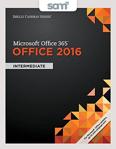 Bundle: Shelly Cashman Series Microsoft Office 365 & Office 2016: Intermediate, Loose-leaf Version + LMS Integrated