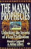 The Mayan Prophecies, Adrian Gilbert, 1852306920