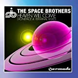Heaven Will Come by The Space Brothers